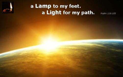 12 May 2013 – Revelation 22:12-14 | A LAMP TO MY FEET  A LIGHT FOR